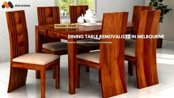 Dining Table Removalists in Bayles Melbourne