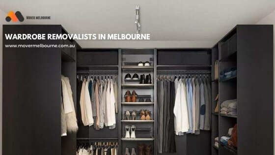 Wardrobe Removals in Melbourne